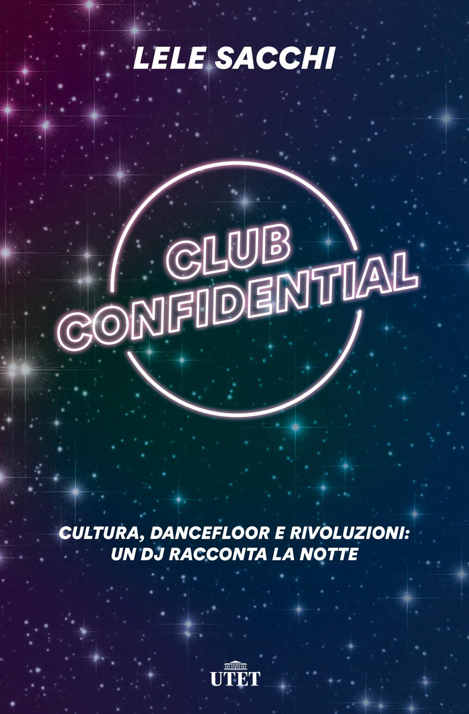 Club Confidential di Lele Sacchi